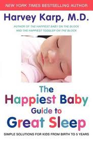 Dr. Karp Happiest Baby Guide to Great Sleep