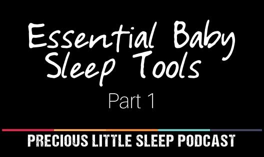 baby sleep power tools part 1
