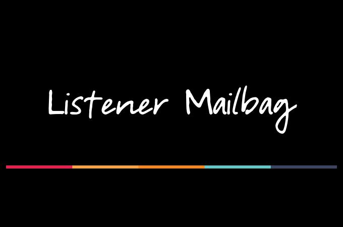 listener mailbag
